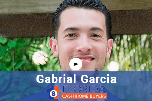gabrial garcia florida cash home buyers
